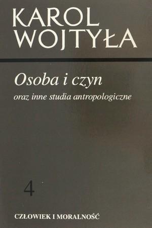 OSOBA I CZYN oraz inne studia antropologiczne, Karol Wojtyła (1)