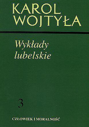 WYKŁADY LUBELSKIE Karol Wojtyła (1)
