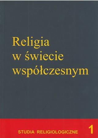 RELIGIA W ŚWIECIE WSPÓŁCZESNYM  red. Henryk Zimoń (1)