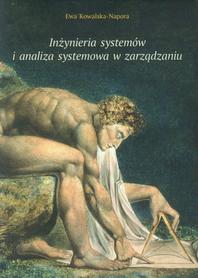 Inżynieria systemów i analiza systemowa w zarządzaniu, Ewa Kowalska-Napora