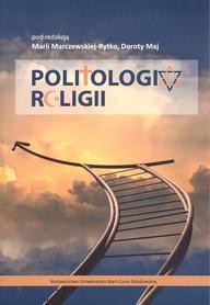 Politologia Religii, Maria Marczewska-Rytko, Dorota Maj