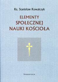 Elementy społecznej nauki Kościoła, Ks. Stanisław Kowalczyk
