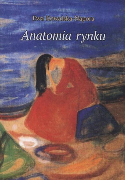 Anatomia rynku, Ewa Kowalska-Napora (1)