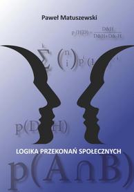 Logika przekonań społecznych, Paweł Matuszewski