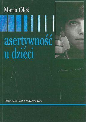 Asertywność u dzieci, Maria Oleś (1)