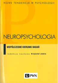 Neuropsychologia. Współczesne kierunki badań, K. Jodzio