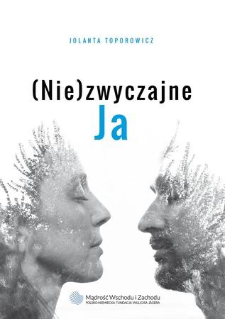 (Nie)zwyczajne JA, Jolanta Toporowicz (1)