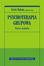 Psychoterapia grupowa. Teoria i praktyka, Irvin Yalom, Molyn Leszcz