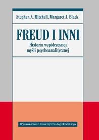 Freud i inni. Historia współczesnej myśli psychoanalitycznej, S. A Mitchell, M. J. Black