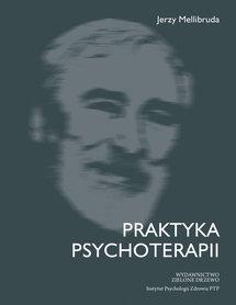 Praktyka psychoterapii, Jerzy Melliburda