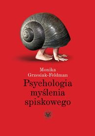 Psychologia myślenia spiskowego, M. Grzesiak-Feldman