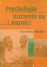 Psychologia starzenia się i starości, S. Steuden