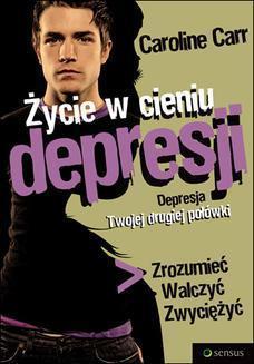 Życie w cieniu depresji: depresja Twojej drugiej połówki, C. Carr