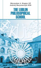 The Lublin Philosophical School, Mieczysław A. Krąpiec OP, Andrzej Maryniarczyk SDB.