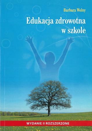 Edukacja zdrowotna w szkole, Barbara Wolny (1)