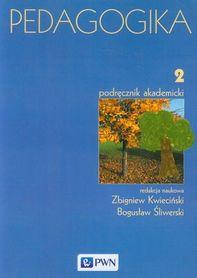 Pedagogika T2. Podręcznik akademicki, Z. Kwieciński, B. Śliwerski