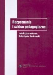 Rozpoznania i szkice pedagogiczne, D. Jankowski