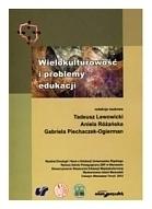 Wielokulturowość i problemy edukacji, T. Lewowicki, A. Różańska, G. Piechaczek-Ogierman