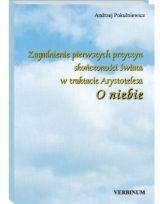 Zagadnienie pierwszych przyczyn skończoności świata w traktacie Arystotelesa O niebie, A. Pokulniewicz