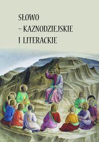 Słowo - kaznodziejskie i literackie, ks. L. Sikora