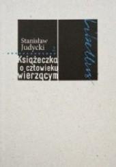 Książeczka o człowieku wierzącym, S. Judycki