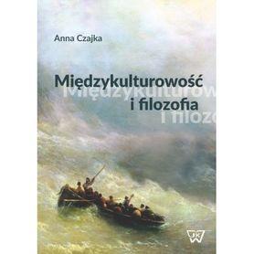 Międzykulturowość i filozofia, A. Czajka