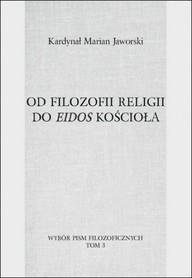 Od filozofii religii do eidos Kościoła, Kardynał Marian Jaworski