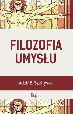 Filozofia umysłu, A. E. Szołtysek