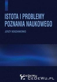 Istota i problemy poznania naukowego, J. Bogdanienko