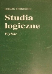 Studia logiczne. Wybór, L. Borkowski