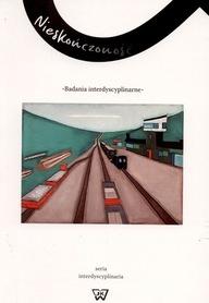Nieskończoność. Badania interdyscyplinarne, M. Saganiak, A. Kozłowska, D. Suleja