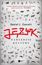 Język. Narzędzie kultury, D. L. Everett
