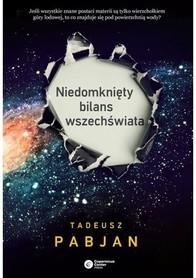 Niedomknięty bilans wszechświata, T. Pabjan
