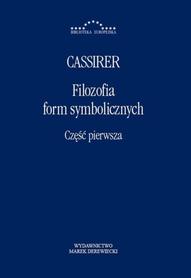 Filozofia form symbolicznych. Cz. 1, Ernst Cassirer, oprawa twarda