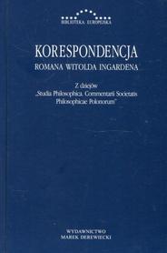 Korespondencja Romana Witolda Ingardena. Z dziejów