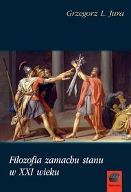 Filozofia zamachu stanu w XXI wieku, G. L. Jura