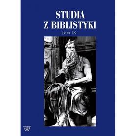 Studia z biblistyki. Tom IX, red. ks. R. Bartnicki