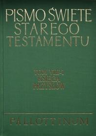 Pismo Święte Starego Testamentu. Tom VII-1. Księga Przysłów