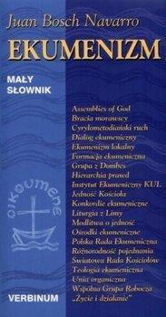 Ekumenizm. Mały słownik, Juan Bosch Navarro