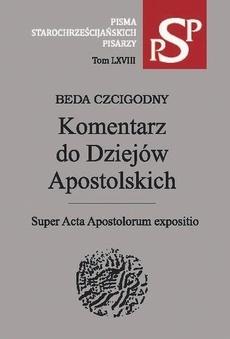 Komentarz do Dziejów Apostolskich. Super Acta Apostolorum expositio, Beda Czcigodny