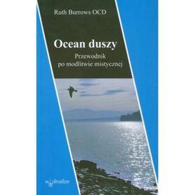 Ocean duszy. Przewodnik po modlitwie mistycznej, Ruth Burrows OCD