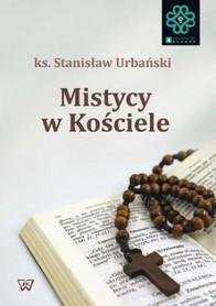 Mistycy w Kościele, ks. S. Urbański