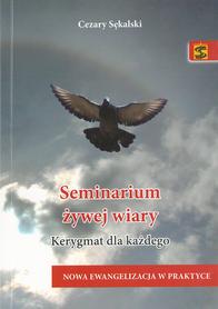 Seminarium żywej wiary. Kerygmat dla każdego, C. Sękalski