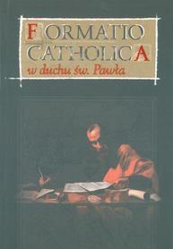 Formatio catholica w duchu św. Pawła, ks. dr hab. J. Zimny, prof KUL
