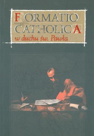 Formatio catholica w duchu św. Pawła, ks. dr hab. J. Zimny, prof KUL (1)