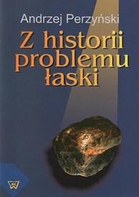 Z historii problemu łaski, A. Perzyński