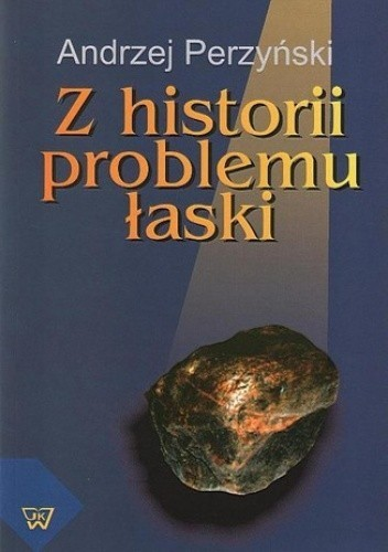 Z historii problemu łaski, A. Perzyński  (1)