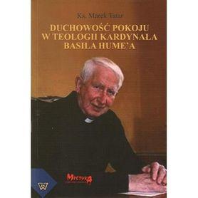 Duchowość pokoju w teologii Kardynała Basila Hume'a, KS. Marek Tatar