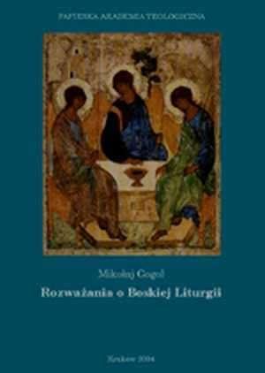 Rozważania o Boskiej Liturgii, M. Gogol (1)