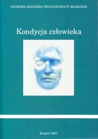 Kondycja człowieka, red. ks. T. Dzidek, ks.Ł. Kamykowski